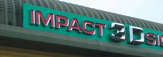 'Impact 3D Signs' sign at their premises.